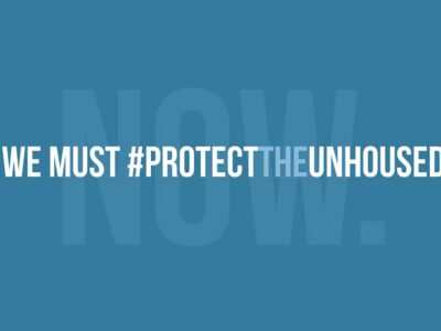 We Must Protect the #Unhoused