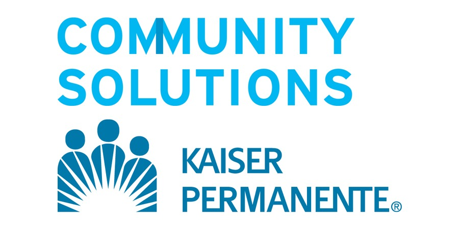 Community Solutions and Kaiser Permanente.