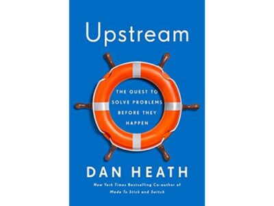 Book Cover of Upstream by Dan Heath