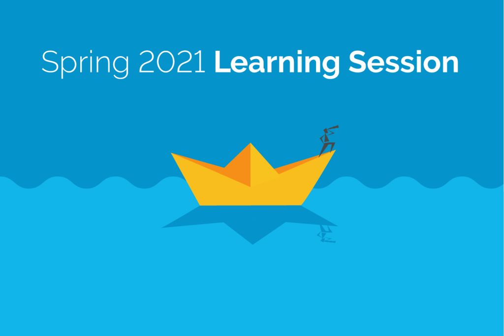 Spring 2021 Learning Session Graphic